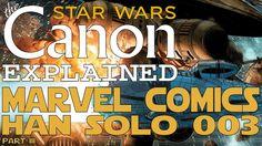 Star Wars: Han Solo #003 (Marvel Comics)- Star Wars Canon