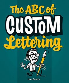 The ABC of Custom Lettering by Ivan Castro http://www.amazon.com/dp/0957664974/ref=cm_sw_r_pi_dp_3kt8vb04JT4XD