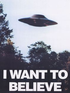 'I Want to Believe The X Files inspired Poster by The X Files, Police, Alien Aesthetic, Believe, I Want To Leave, Aliens And Ufos, Public Relations, Tv Series, Things I Want