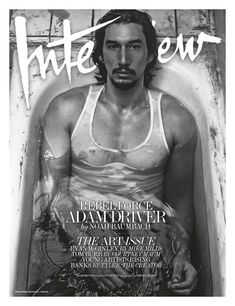 ADAM DRIVER Is INTERVIEW MAGAZINE COVER BOY