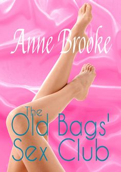 Erotic romance The Old Bags' Sex Club is FREE at Amazon until 19 Jan! http://www.amazon.co.uk/gp/product/B01ACM9SEY