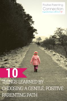 10 things Learned from Positive Parenting