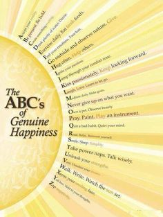 The ABCs of Genuine Happiness..... ummm, pretty sure a xerox copy of a smiling face would look scary. :)