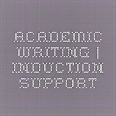 Academic Writing | Induction Support