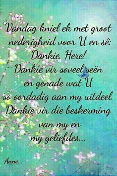 Bible Quotes, Me Quotes, Goeie Nag, Goeie More, Afrikaans Quotes, Inspirational Qoutes, Thank You God, Some People Say, Prayer Board