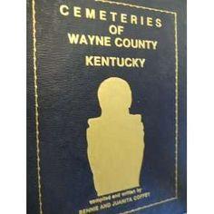 Cemeteries of Wayne County, Kentucky: Bennie Coffey: