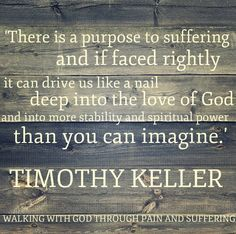 Tim Keller, WALKING WITH GOD THROUGH PAIN AND SUFFERING