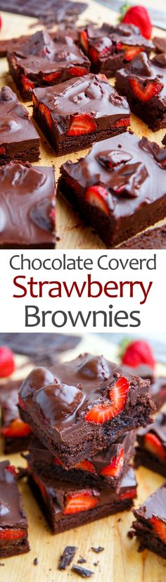 Chocolate Covered Strawberry Brownies Recipe : Chocolate covered strawberry topped fudge-y brownies! Just Desserts, Delicious Desserts, Yummy Food, Easy To Make Desserts, How To Make Cupcakes, Strawberry Brownies, Chocolate Strawberries, Strawberry Topping, Chocolate Strawberry Cupcakes