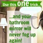 How to keep your bathroom mirror fog-free!