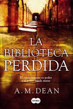 Buy La biblioteca perdida by A. Dean and Read this Book on Kobo's Free Apps. Discover Kobo's Vast Collection of Ebooks and Audiobooks Today - Over 4 Million Titles! Best Books To Read, I Love Books, New Books, Good Books, This Book, The Book Thief, I Love Reading, Book Lists, Book Quotes