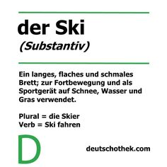 Seid ihr schon einmal Ski gefahren?  Have you ever been skiing?  #Deutschothek #Deuschtkurse #deutscheSprache #Deuschtlernen #Sprachkurs #Sprachschule #languageschool #languagecourse #germanlanguage #learnGerman #Ski #Skifahren #ski #skiing Learning German, New Words, Language School, German Language, Ski