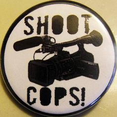 SHOOT COPS  with cameras pinback buttons badges pack