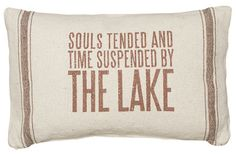 Primitives by Kathy 'Souls Tended' Throw Pillow Lakeside Cottage, Lake Cottage, Lake Quotes, Little Log Cabin, Rustic Country Kitchens, Cottage Renovation, Lake Signs, Lake Cabins, Cabins In The Woods