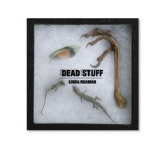 A great Halloween treat: a book about….Dead Stuff!!! Click on the link to get it. $13.99 on Amazon. http://amzn.to/TUvYYf