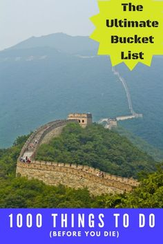 Bucket List – 1000 Things to do Before You Die