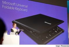 Microsoft unveiled its first Universal Foldable Keyboard online news publication technology technology products