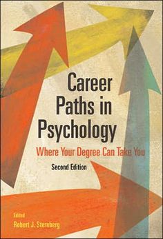Career Paths in Psychology: Where Your Degree Can Take You, Edition by Robert J. Online Psychology Degree, Psychology Careers, Psychology Major, School Psychology, Psychology Studies, Keep Calm And Study, Learning For Life, Online College Degrees, Career Exploration