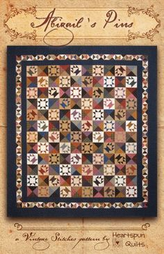 """NEW pattern just arrived... 'Abigail's Pins' is a wonderful quilt design by Pam Buda of Heartspun Quilts - Finished size large version about 85"""" by 94"""" - smaller version finished at about 59"""" by 71""""..."""