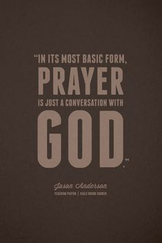 In It's Most Basic Form, Prayer Is Just A Conversation With God! S.N.A.P.  www.StopNowAndPray.com
