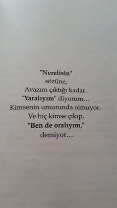 Learn Turkish Language, Quote Aesthetic, Love Words, Book Quotes, Sentences, Tattoo Quotes, Literature, Poems, Cards Against Humanity