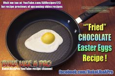 Easy Fried Chocolate Easter Eggs Recipe By BakeLikeAPro DIRECT Link To Recipe here: ★★► https://youtu.be/tYTPse79bys