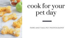 Happy National Cook For Your Pets Day!