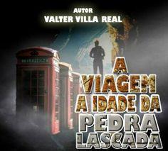 A Viagem A Idade da Pedra Lascada por valter villa real, http://www.amazon.com.br/dp/B00ESLAQGU/ref=cm_sw_r_pi_dp_LVzytb1047VAC