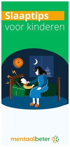 Dit zijn dé tips om je kind beter te laten slapen!  Goed slapen is voor iedereen belangrijk, maar vooral voor kinderen van essentieel belang.  In dit artikel geven wij je tips, hoe jij als ouder vaak de ingesleten gewoontes kunt veranderen. Only Child, Growing Up, Coaching, Parents, Challenges, Sleep, School, Children, Tips
