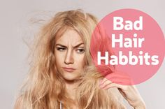 Bad hair Habbits that can destroy your hair!