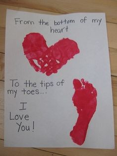 """Adorable Handpint/Footprint Craft ~ """"From the Bottom of my Heart to the Tips of my Toes."""" Precious gift to make for Valentine Day, Christmas, Mother's Day, Father's Day, Grandparent's Day or Anyday! Homemade Valentines, Valentine Day Crafts, Be My Valentine, Holiday Crafts, Holiday Fun, Kids Valentines, Valentine Ideas, Valentine Recipes, Valentines Breakfast"""