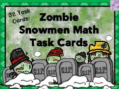 Are your students fascinated with Zombies?  Do they constantly talk about the popular television shows they watch?  Mine are!! Here are 32 mixed math task cards in this zany Zombie Snowman product.  Use these task cards to add a bit of Snow Zombie fun to your classroom!