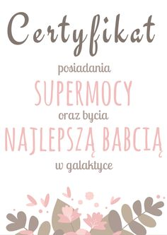 dzień babci Certyfikat Babci Teacher Inspiration, Design Inspiration, Family Day, Kids And Parenting, Cardmaking, Crafts For Kids, Paper Crafts, Place Card Holders, Education