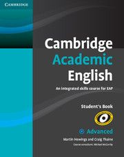 Cambridge academic English : an integrated skills course for EAP : advanced- Cambridge University Press, Student's book, Teacher's book, Class audio CD, DVD. Pte Academic, Academic Vocabulary, Academic Writing, Esl, Advanced English, Teacher Books, English Book, Ielts, Higher Education