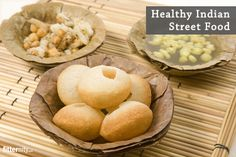 Indian street food can actually be healthy if eaten in moderation, we tell you what you can eat! #indianstreetfood #streetfood #healthyindianfood #indianfood #healthyeating #eatright