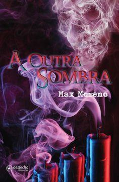 A Outra Sombra - Max Moreno (Editora Multifoco)