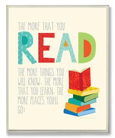 Another great find on #zulily! 'The More That You Read' Wall Art by Stupell Industries #zulilyfinds