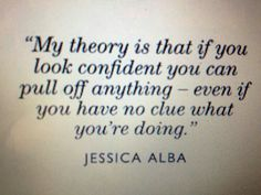 always. always be confident. but think twice about a messy bun. my new motto.