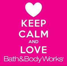 I AM OBSESSED with Bath and body works!