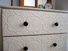 Dresser makeover. Embossed wallpaper!!! Why didn't *I* think of that???