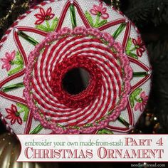 A Christmas ornament with a fun combination of stitches & techniques