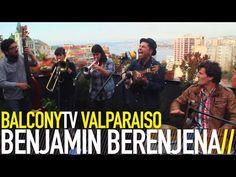 BENJAMIN BERENJENA · New Music From Chile · Videos · BalconyTV