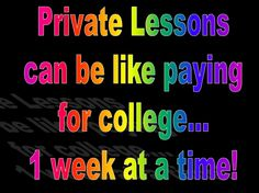 Private Lessons: http://www.virtualmusicoffice.com/private-lessons-can-be-like-paying-for-college-1-week-at-a-time/