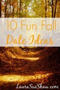 10 Fun Fall Date Ideas - LauraSueShaw.com