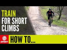 Video: How To Train For Short Climbs | Singletracks Mountain Bike News