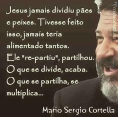 Reflexão - Mário Sérgio Cortella