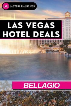 Bellagio Hotel Las Vegas Deals Promo Codes & Discounts