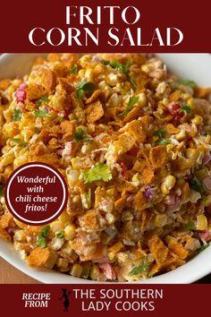 Corn Salad Recipes, Corn Salads, Appetizer Recipes, Appetizers, Frito Corn Salad, Mexican Corn Salad Recipe With Fritos, Summer Recipes, Great Recipes, Cinco De Mayo