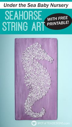 Download the free seahorse template on this post and create your own seahorse string art at home! | spotofteadesigns.com