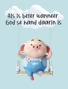 Lekker Dag, Pig Wallpaper, Lame Jokes, Pig Drawing, Pig Illustration, Afrikaanse Quotes, Inspirational Qoutes, Cute Piggies, Baby Pigs