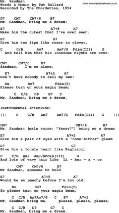 Song Lyrics with guitar chords for Mr Sandman - The Chordettes, 1954 Song Lyrics And Chords, Guitar Chords For Songs, Music Chords, Piano Songs, Ukulele Chords, Music Guitar, Music Lyrics, Music Music, Sheet Music